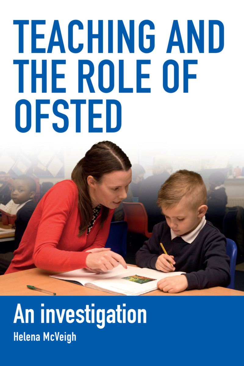Teaching and the Role of Ofsted