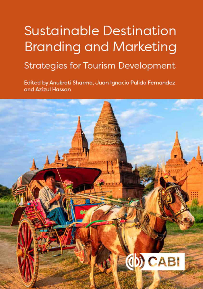 Sustainable Destination Branding and Marketing