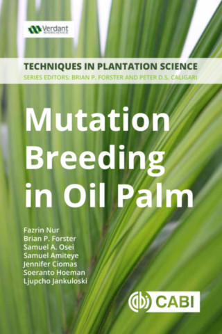 Mutation Breeding in Oil Palm