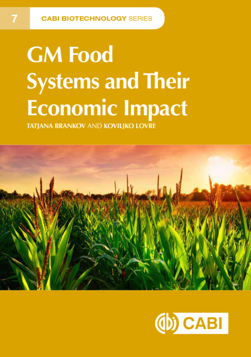 GM Food Systems and their Economic Impact