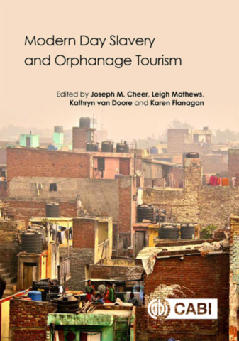 Modern Day Slavery and Orphanage Tourism