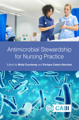 Antimicrobial Stewardship for Nursing Practice
