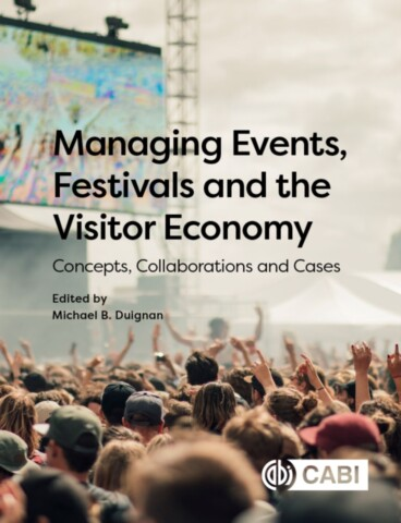 Managing Events, Festivals and the Visitor Economy