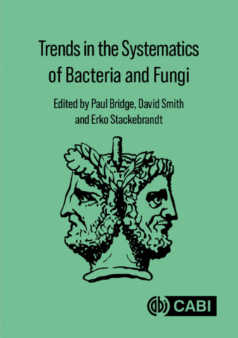 Trends in the Systematics of Bacteria and Fungi