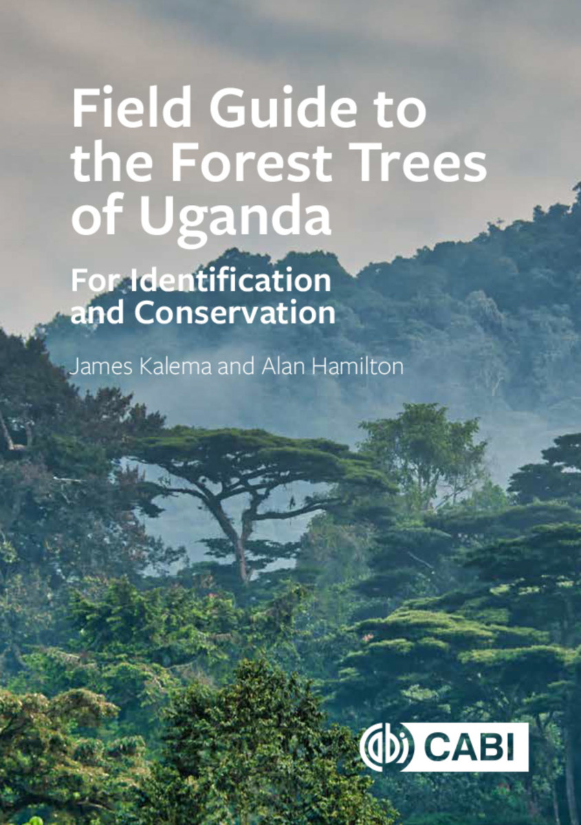Field Guide to the Forest Trees of Uganda