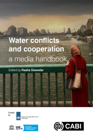 Water Conflicts and Cooperation - a Media Handbook