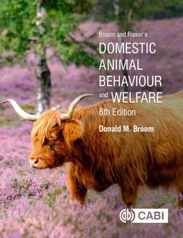 Broom and Fraser's Domestic Animal Behaviour and Welfare