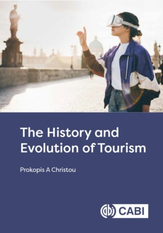 The History and Evolution of Tourism