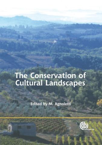The Conservation of Cultural Landscape