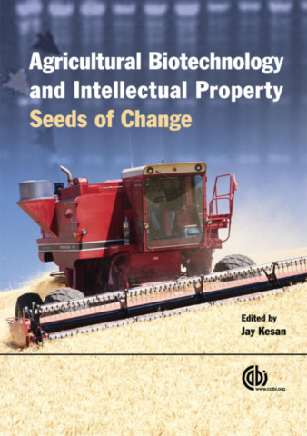 Agricultural Biotechnology and Intellectual Property