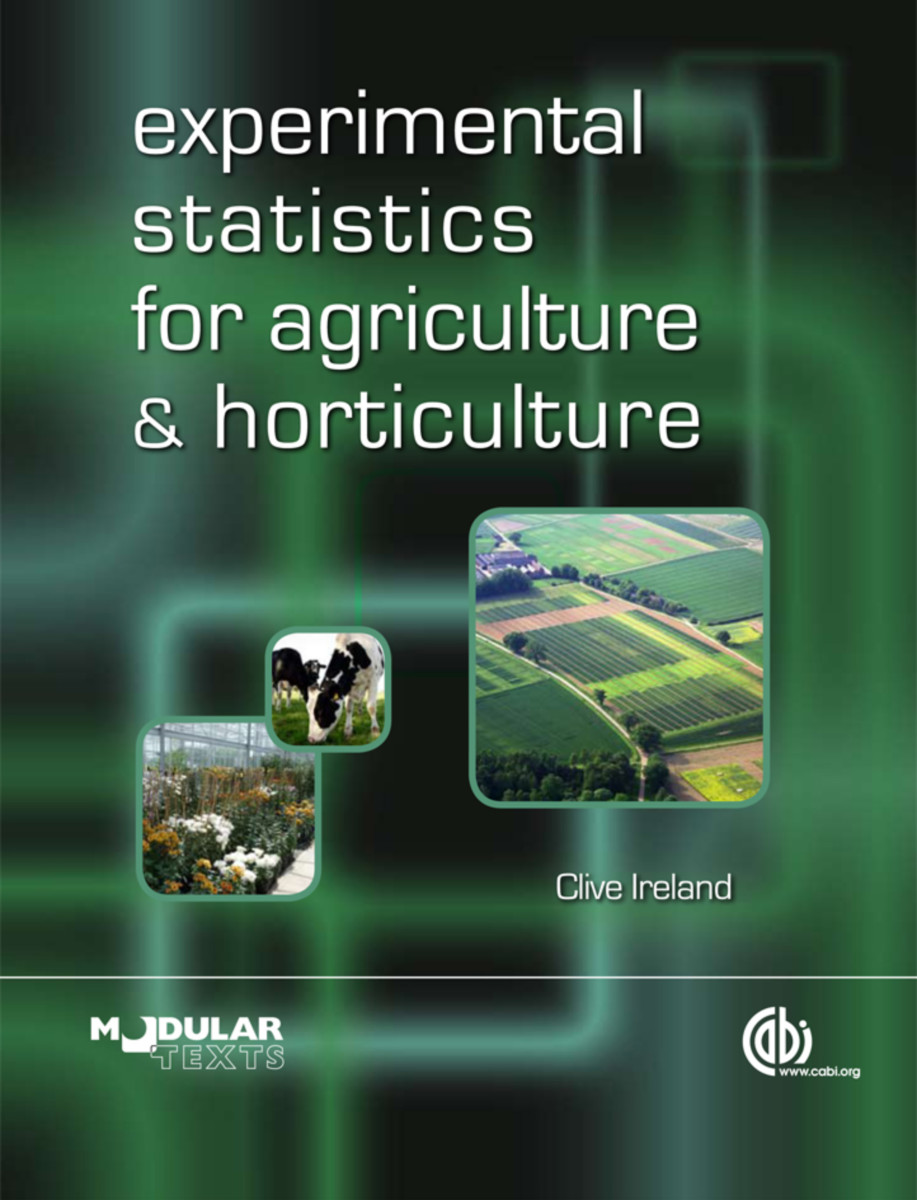 Experimental Statistics for Agriculture and Horticulture