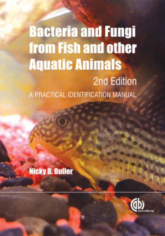 Bacteria and Fungi from Fish and Other Aquatic Animals