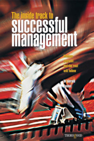The Inside Track to Successful Management