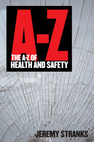 The A-Z of Health and Safety