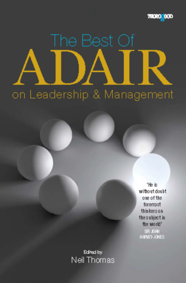 The Best of John Adair on Management and Leadership
