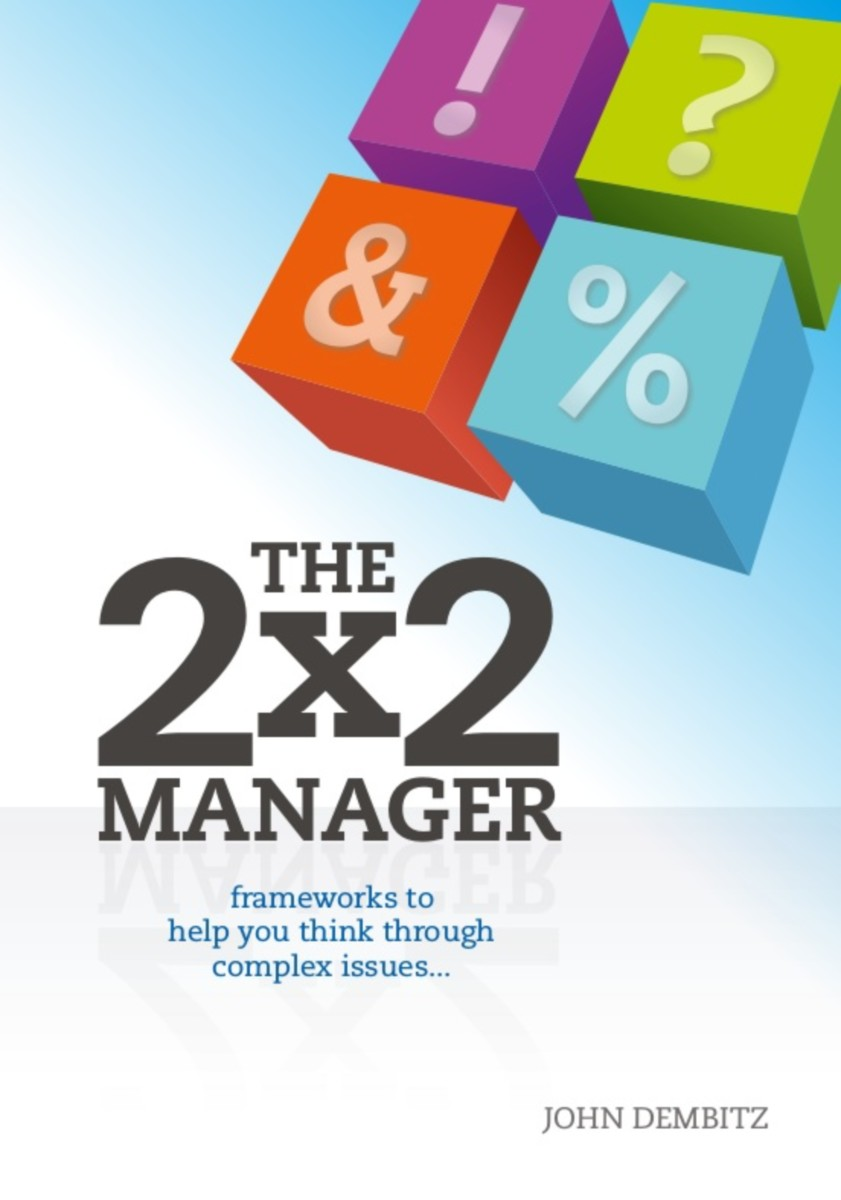 The 2 x 2 Manager