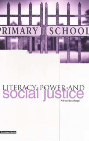 Literacy, Power and Social Justice
