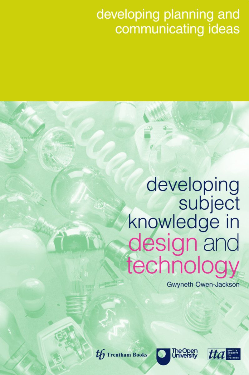 Developing Subject Knowledge in Design and Technology