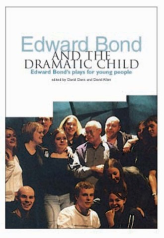 Edward Bond and the Dramatic Child
