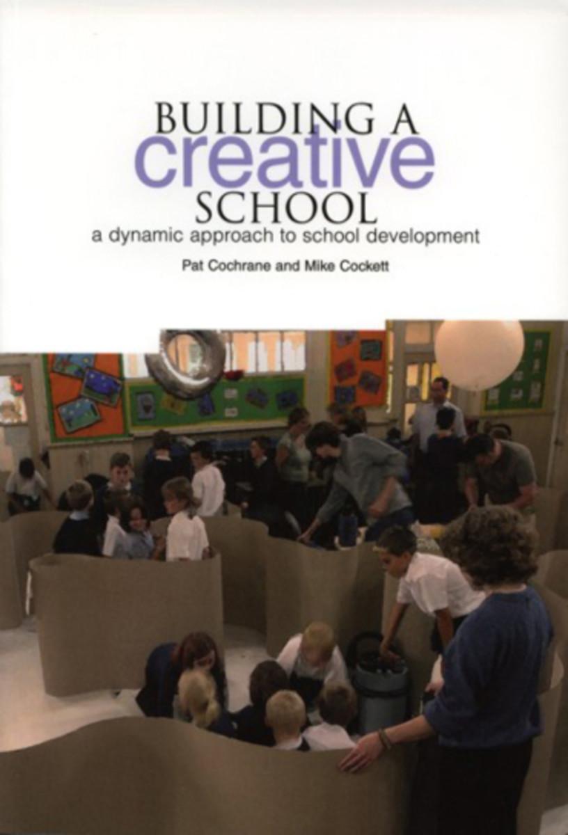 Building a Creative School