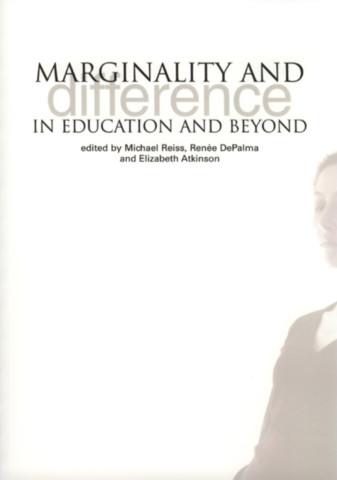 Marginality and Difference In Education And Beyond