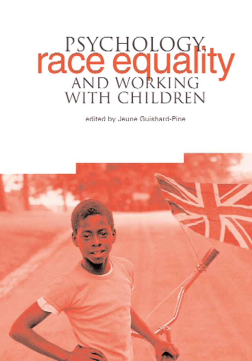 Psychology, Race Equality and Working with Children