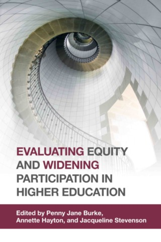 Evaluating Equity and Widening Participation in Higher Education