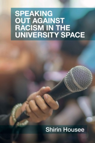 Speaking Out Against Racism in the University Space