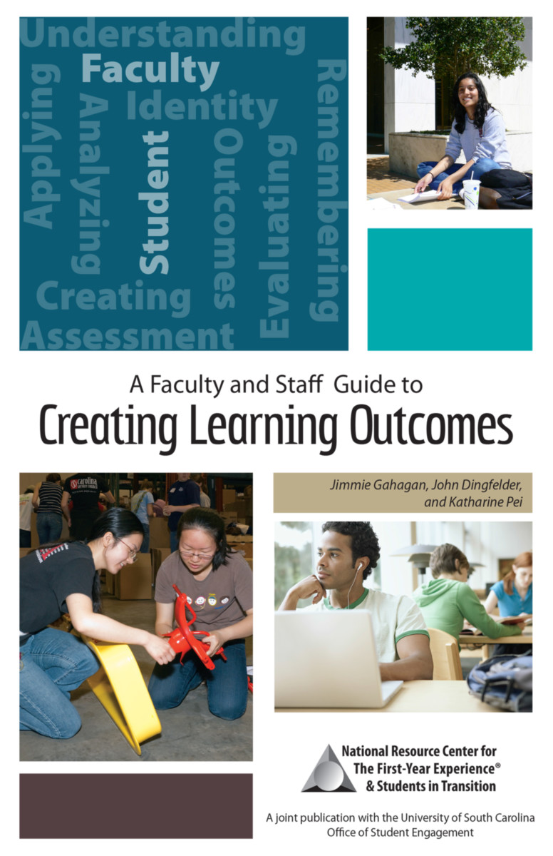 A Faculty and Staff Guide to Creating Learning Outcomes