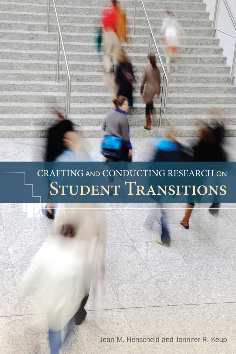 Crafting and Conducting Research on Student Transitions
