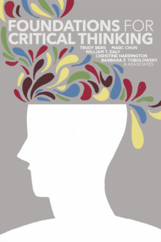 Foundations for Critical Thinking