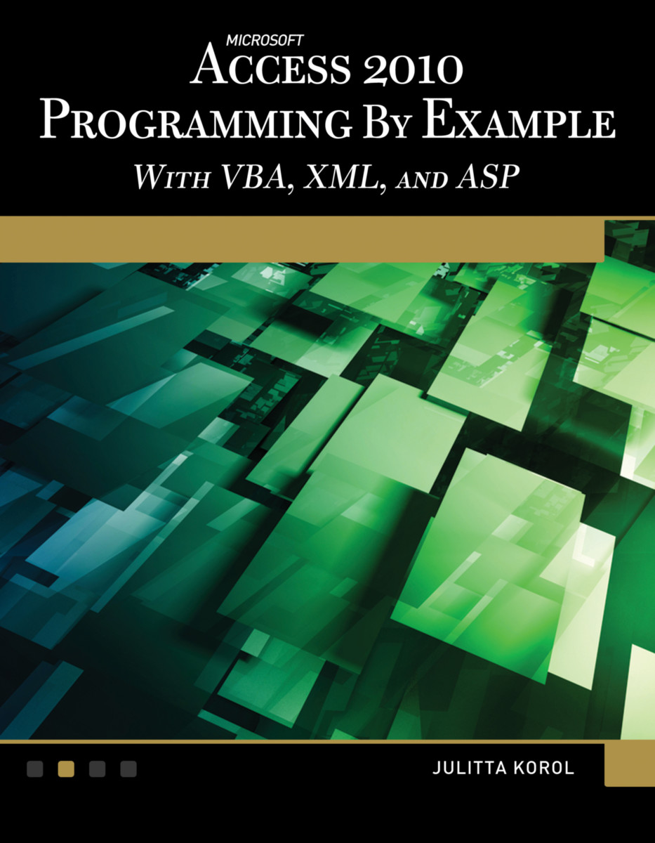 Microsoft® Access® 2010 Programming By Example
