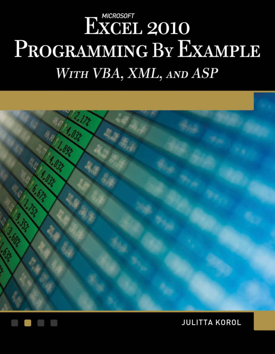 Microsoft® Excel® 2010 Programming By Example