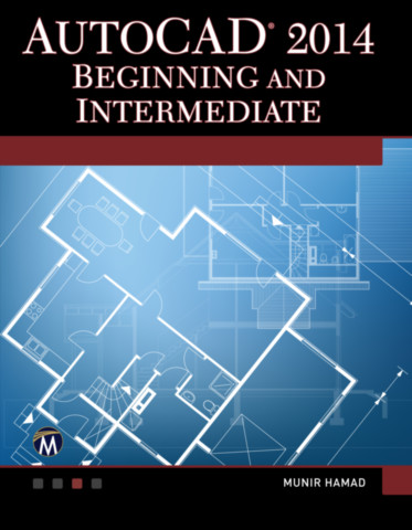 AutoCAD 2014 Beginning and Intermediate