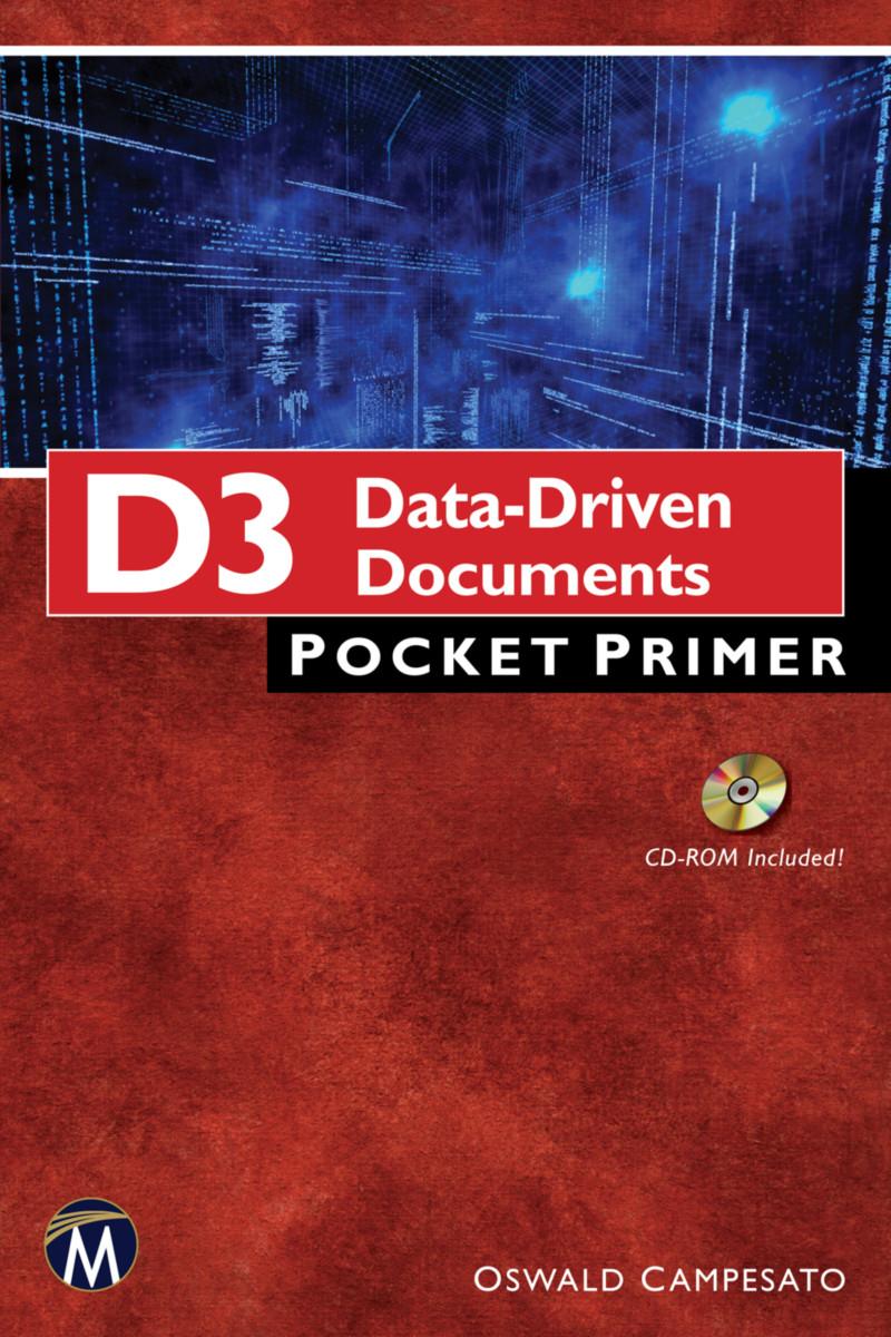 D3 Data-Driven Documents Pocket Primer