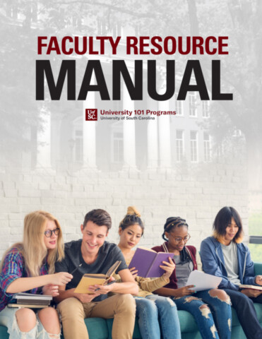 The University 101 Faculty Resource Manual, 2021