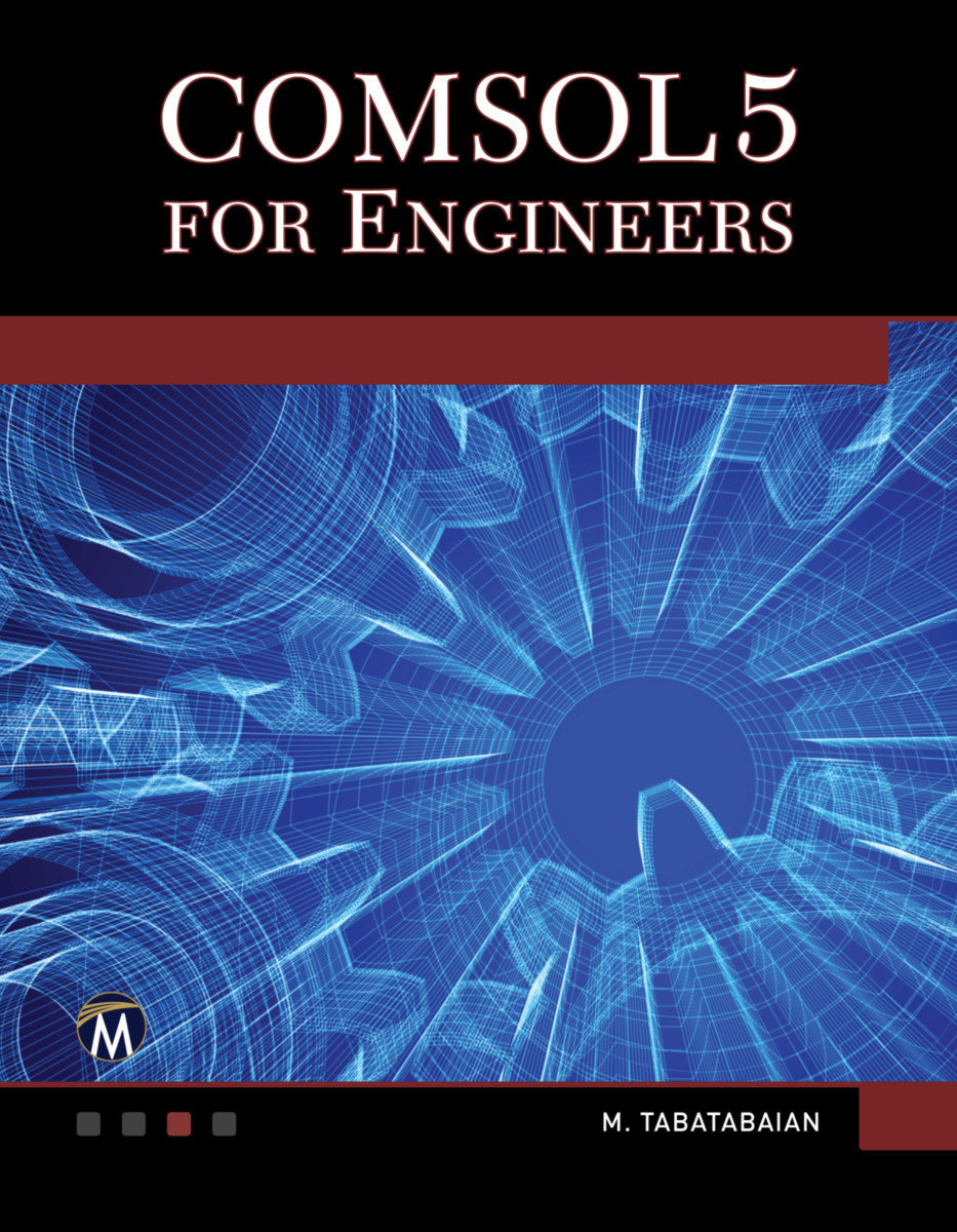 COMSOL5 for Engineers