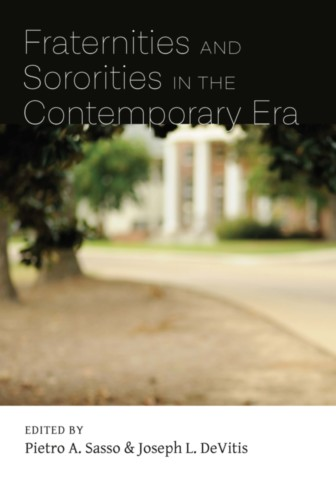Fraternities and Sororities in the Contemporary Era