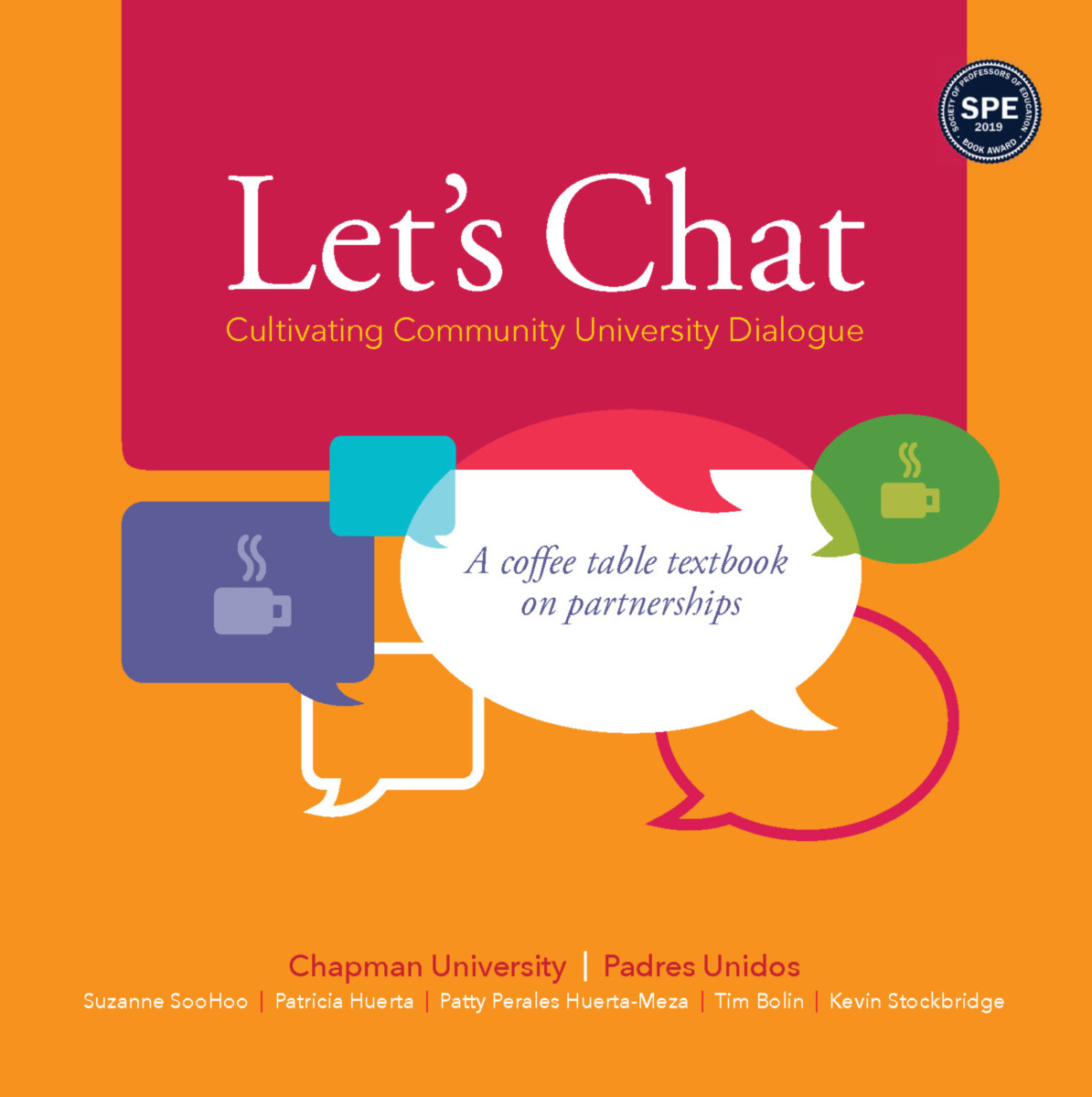 Let's Chat—Cultivating Community University Dialogue