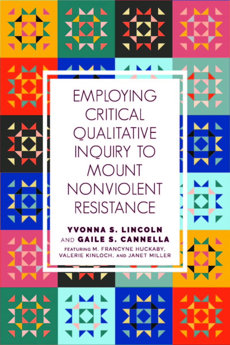 Employing Critical Qualitative Inquiry to Mount Nonviolent Resistance