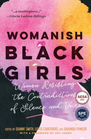 Womanish Black Girls