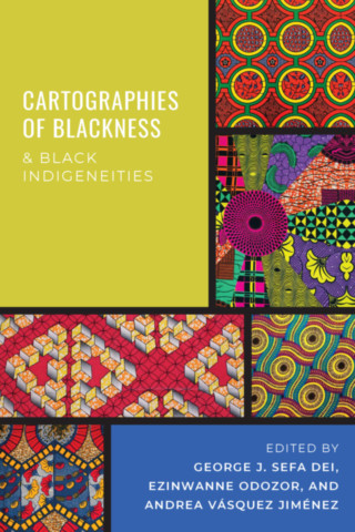 Cartographies of Blackness and Black Indigeneities