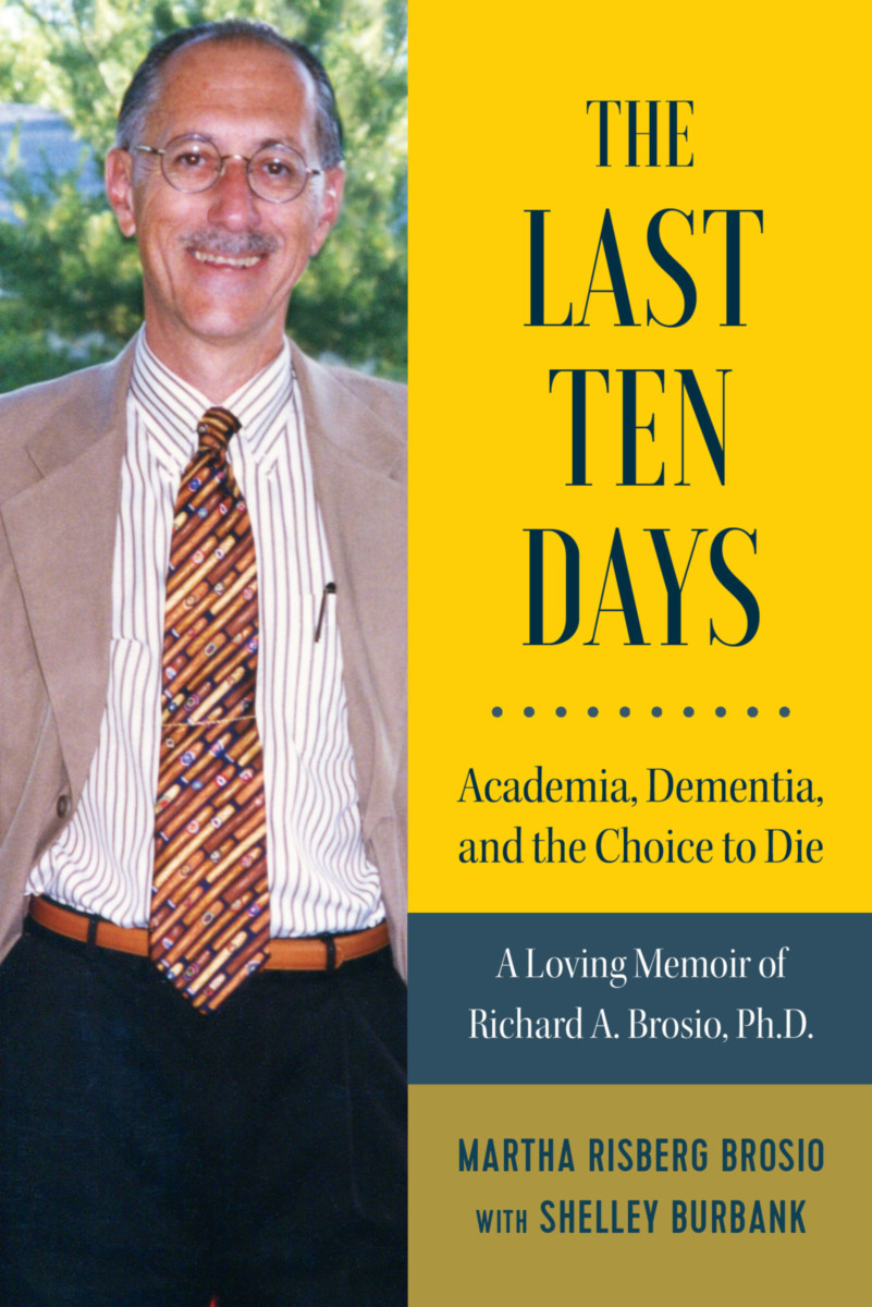 The Last Ten Days - Academia, Dementia, and the Choice to Die
