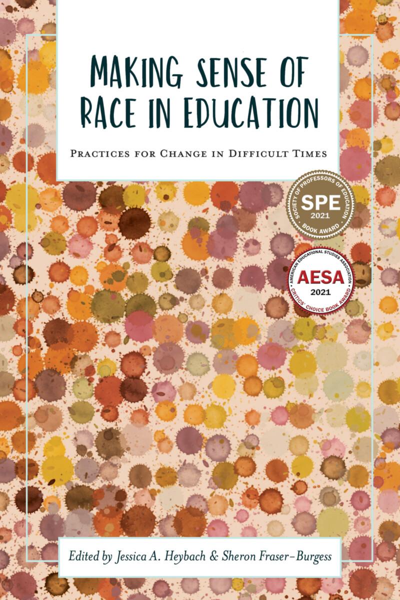 Making Sense of Race in Education