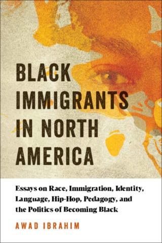 Black Immigrants in North America