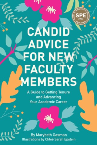 Candid Advice for New Faculty Members