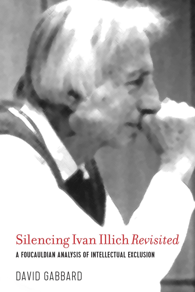 Silencing Ivan Illich Revisited