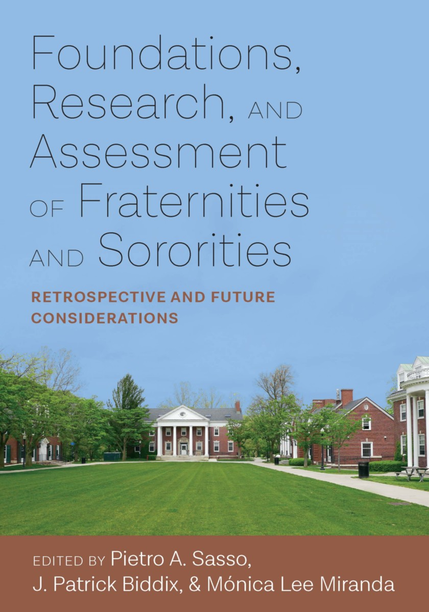 Foundations, Research, and Assessment of Fraternities and Sororities