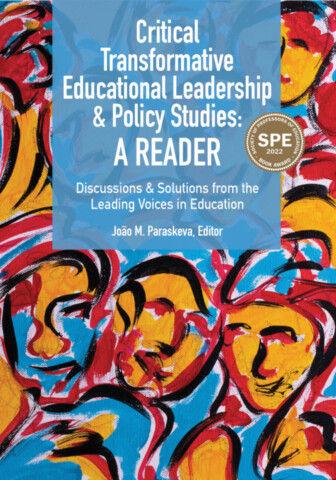 Critical Transformative Educational Leadership and Policy Studies - A Reader
