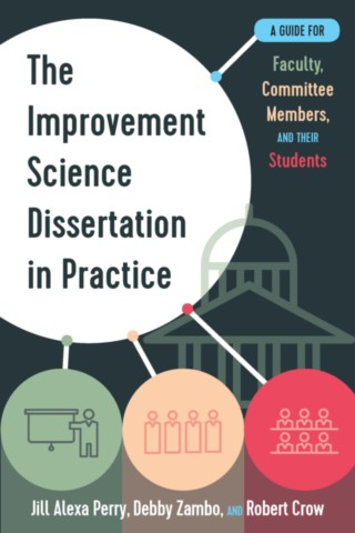 The Improvement Science Dissertation in Practice